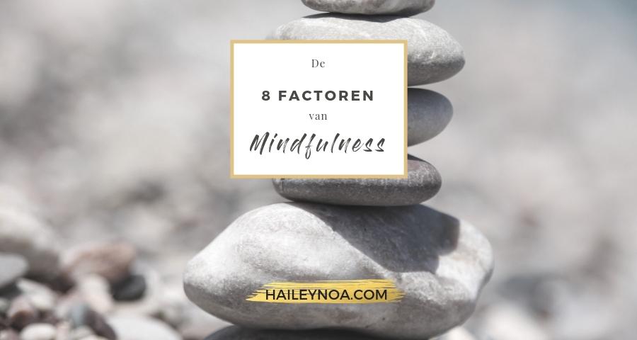 De 8 factoren van mindfulness