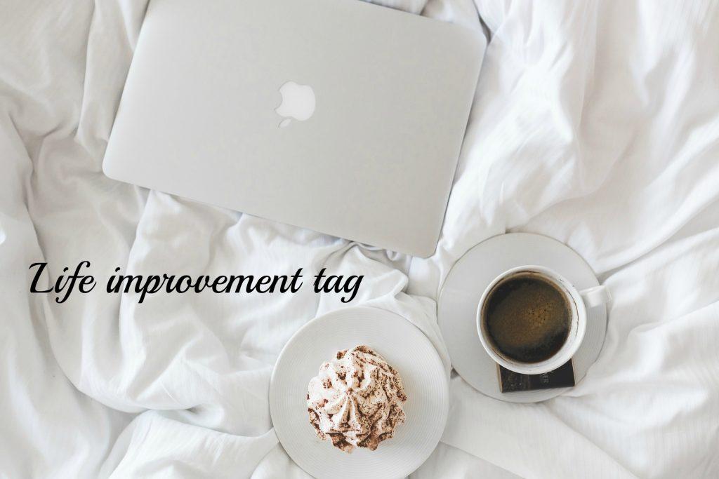 Life improvement tag - Life Improvement Tag: hoe ik mijn doelen probeer te bereiken