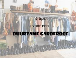 5 tips voor een duurzame garderobe