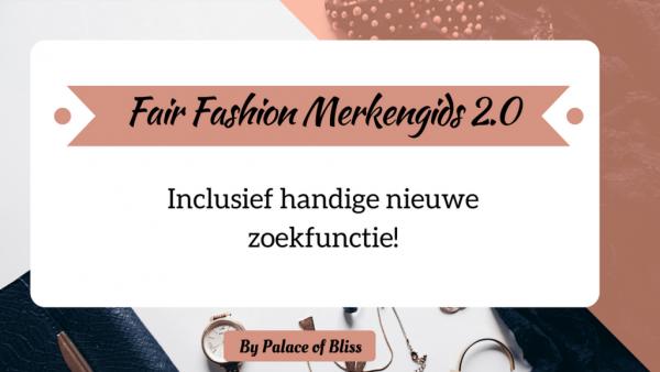 Update! Fair Fashion Merkengids 2.0 || Vind duurzame kledingmerken met het zoekfilter!