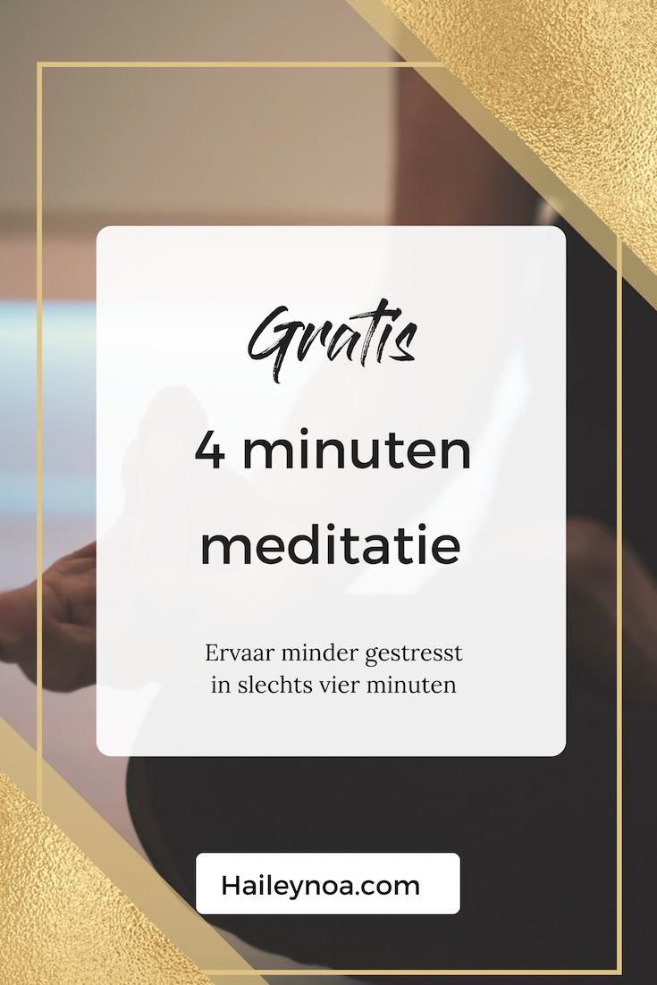 4 minuten gratis meditatie