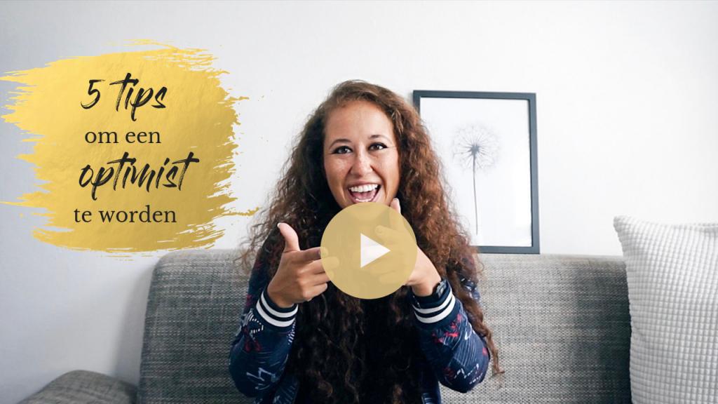 Video | 5 tips om een optimist te worden