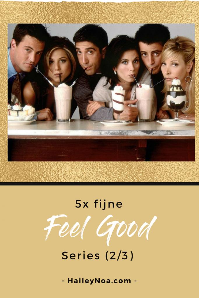 5x feel good series - 5 feel good series die je gezien moet hebben!