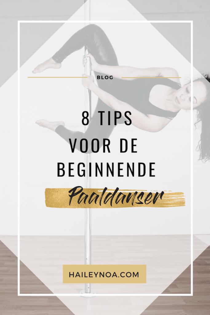8 tips voor de beginnende paaldanser - 8 tips voor als je wilt beginnen met paaldansen
