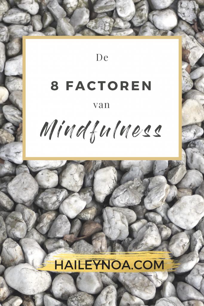 De 8 factoren van mindfulness -2