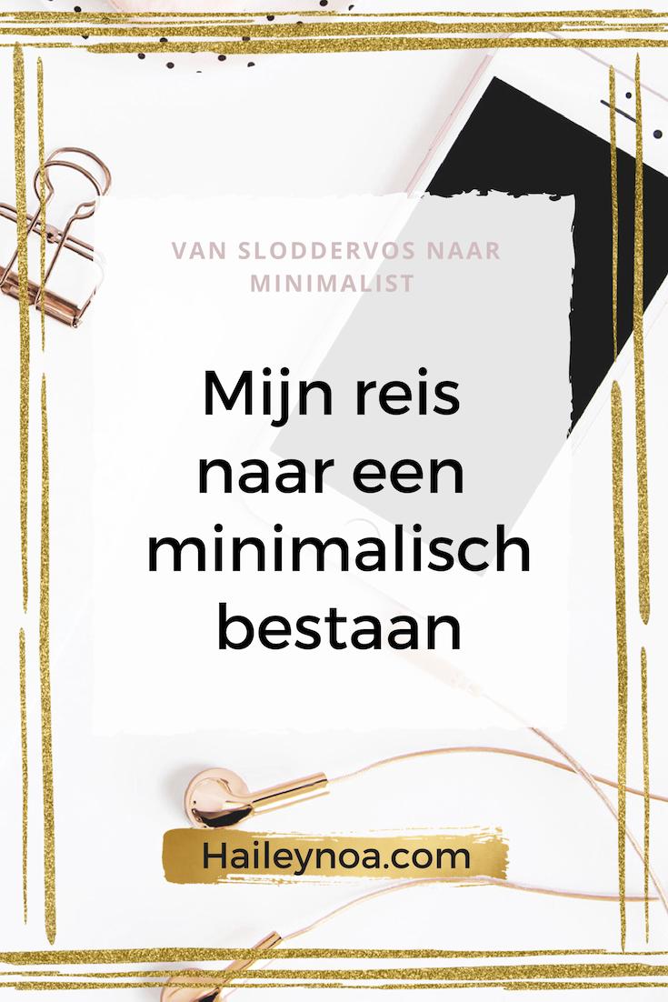 Mijn reis naar een minimalistisch bestaan - Mijn weg naar een minimalistisch bestaan