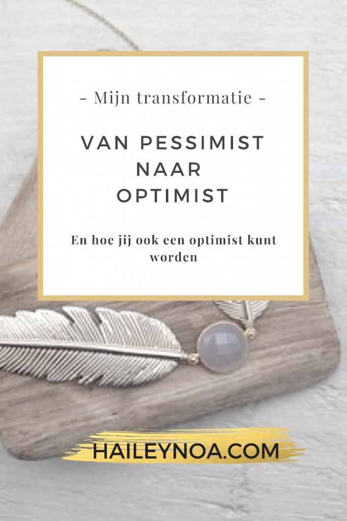 Mijn transformatie van pessimist naar optimist