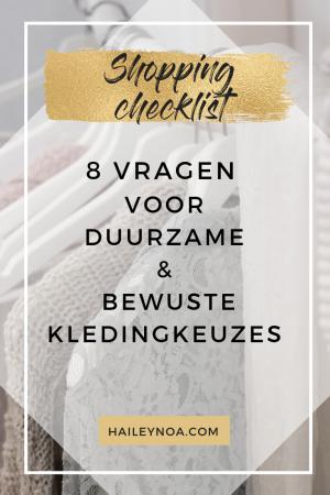 Shopping checklist: 8 vragen voor een duurzame & bewuste kledingkeuzes