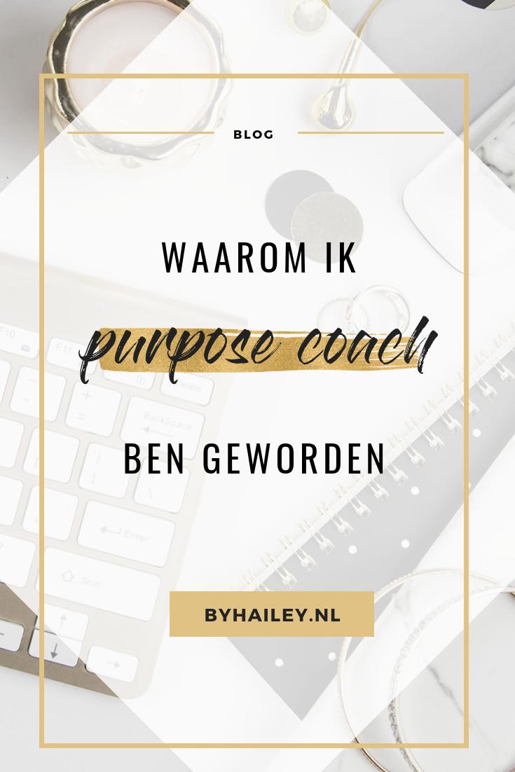 Waarom ik purpose coach ben geworden